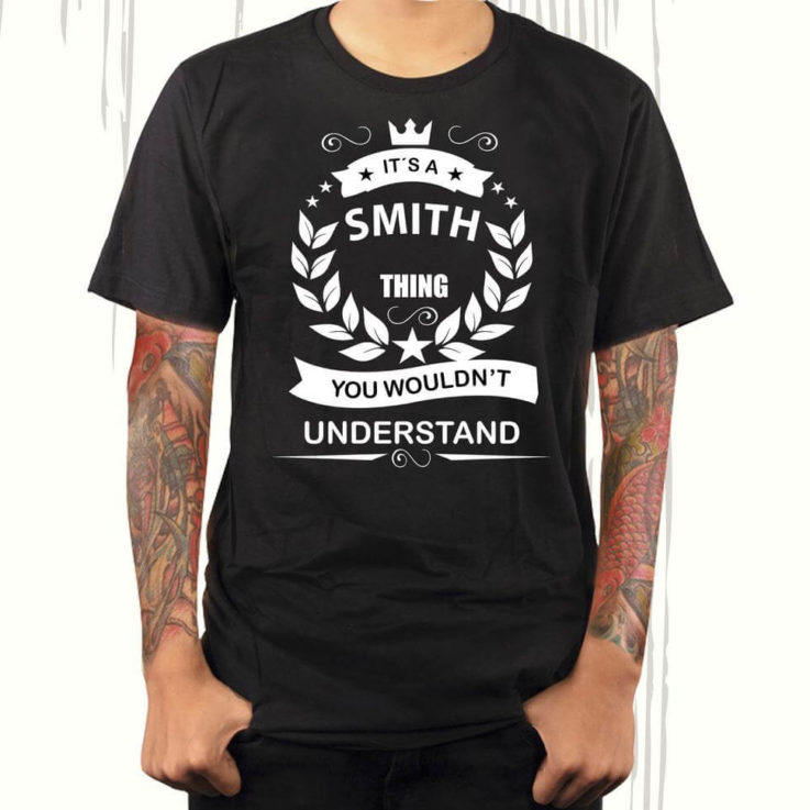Last name shirt, family surname, funny shirt last name, shirt last name, Smith tee, name in t-shirt, thing you wouldn't understand