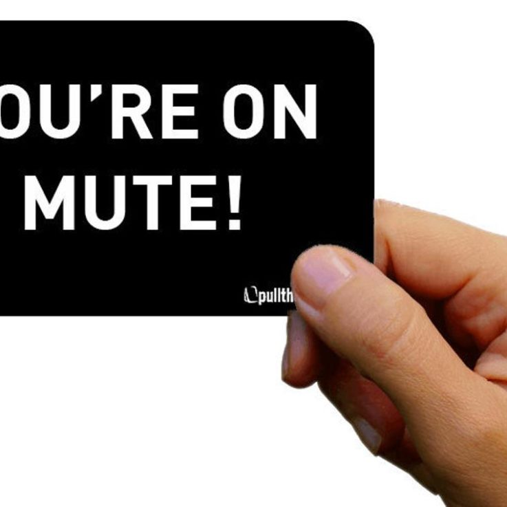 You're on Mute Card