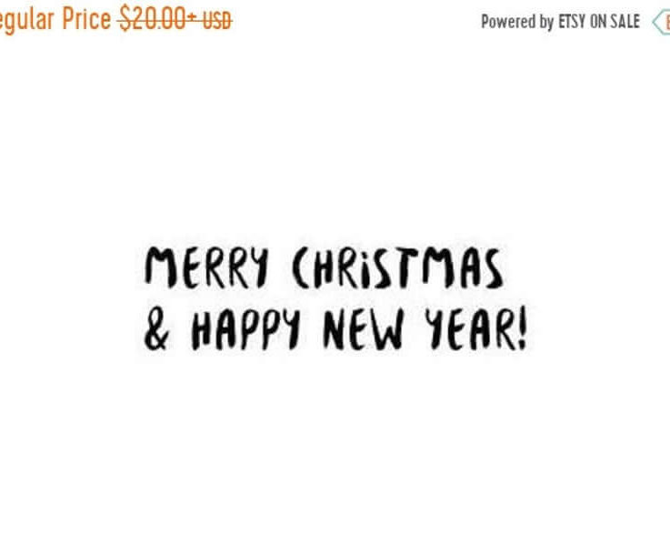 SALE Merry Christmas and Happy New Year Stamp Modern Calligraphy Christmas Stamp Wood Handle or Self Inking